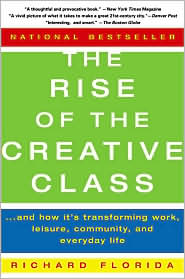 The Rise of the Creative Class (Richard Florida)