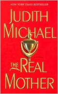 The Real Mother by Judith Michael: Book Cover