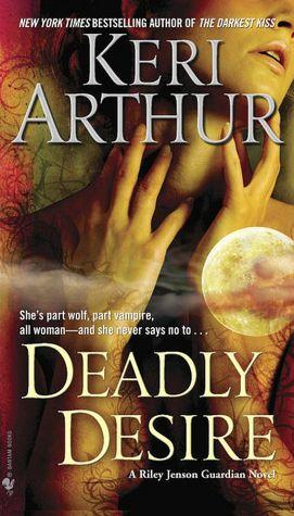 Keri Arthur Deadly Desire