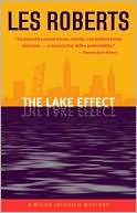 The Lake Effect (Milan Jacovich Series #5) by Les Roberts: Book Cover