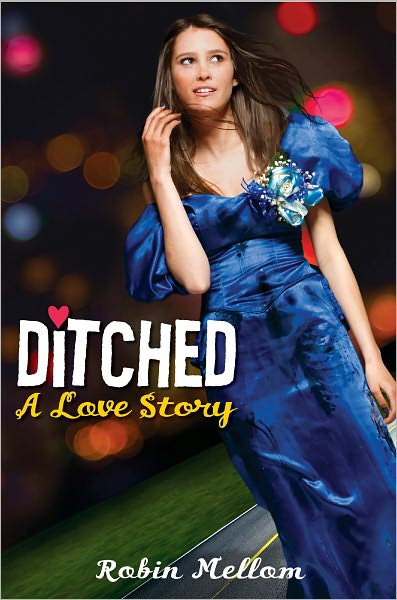 Ditched: A Love Story