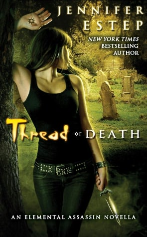 Jennifer Estep Thread of Death