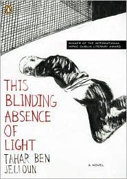 This Blinding Absence Of Light - Tahar Ben Jelloun