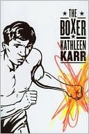 The Boxer by Kathleen Karr: Book Cover