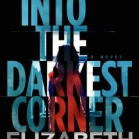 TLC Book Tours Review: Into The Darkest Corner by Elizabeth Haynes