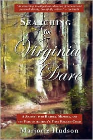 Searching for Virginia Dare - Review