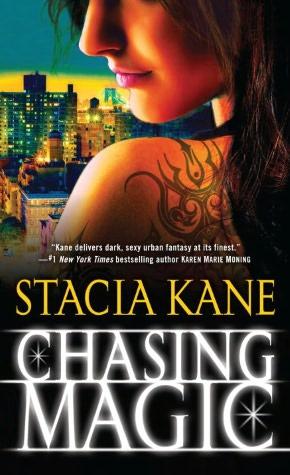 Stacia Kane Chasing Magic