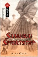Samurai Shortstop by Alan Gratz: Book Cover