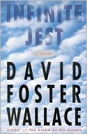 Infinite Jest by David Foster Wallace: Book Cover