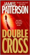 Double Cross (Alex Cross Series #13) by James Patterson: Book Cover