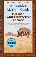 The No. 1 Ladies' Detective Agency (The No. 1 Ladies' Detective Agency Series #1) by Alexander McCall Smith: Book Cover