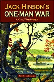 Jack Hinson's One-Man War by Tom McKenney: Book Cover