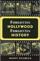 Forgotten Hollywood Forgotten History by Manny Pacheco: Book Cover