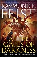 At the Gates of Darkness (Demonwar Saga Series #2) by Raymond E. Feist: NOOKbook Cover