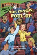 The Fenway Foul-up (Ballpark Mysteries Series #1) by David A. Kelly: Book Cover