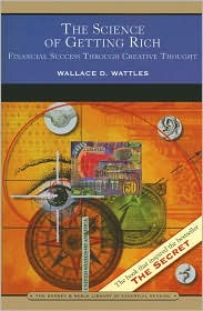 The Science of Getting Rich (Barnes & Noble Library of Essential Reading): Financial Success Through Creative Thought by Wallace D. Wattles: Book Cover
