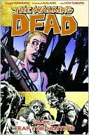 The Walking Dead, Volume 11: Fear the Hunters
