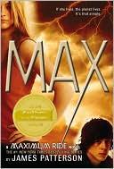 MAX (Maximum Ride Series #5)