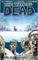 The Walking Dead, Volume 2:  Miles Behind Us