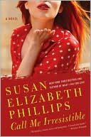 Call Me Irresistible by Susan Elizabeth Phillips: Book Cover