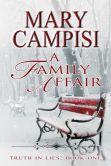 A Family Affair (Truth in Lies Series-Book One)