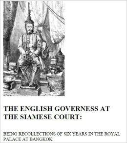 The English Governess at the Siamese Court [Illustrated