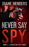 Never Say Spy