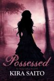 Possessed, An Arelia LaRue Book #3 YA Paranormal Fantasy/Romance