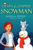 Death of a Dapper Snowman (Stormy Day Mystery, #1)