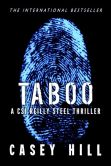 Taboo (CSI Reilly Steel #1)