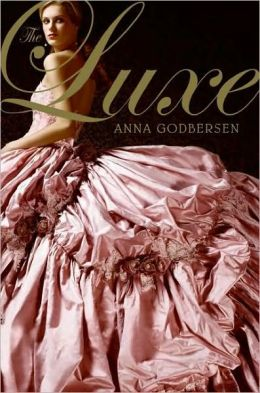 The Luxe (Luxe Series #1)