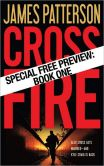 Cross Fire Free Preview: The First 30 Chapters (Alex Cross Series #17)