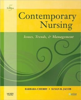 Contemporary Nursing: Issues. Trends. & Management / Edition 5 by Barbara Cherry   9780323069533   Paperback   Barnes & Noble