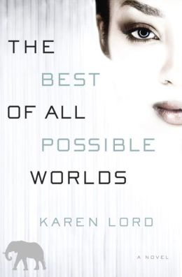 http://www.amazon.com/The-Best-All-Possible-Worlds/dp/0345534050