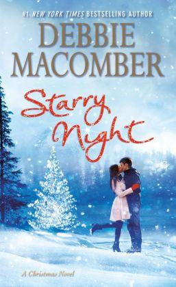 Starry Night A Christmas Novel By Debbie Macomber