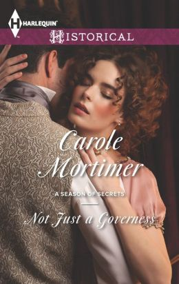 Not Just a Governess (Harlequin Historical Series #1148)