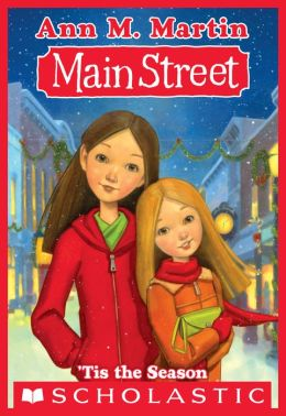 Main Street 3 Tis The Season By Ann M Martin