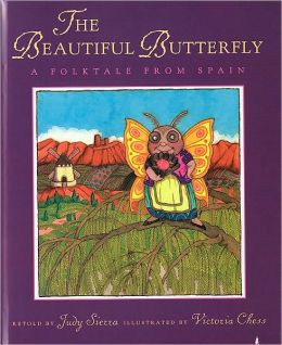 The Beautiful Butterfly: A Folktale from Spain