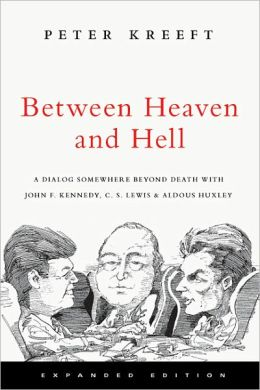 Between Heaven and Hell: A Dialog Somewhere Beyond Death
