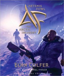 Artemis Fowl; The Arctic Incident By Eoin Colfer