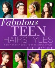 fabulous teen hairstyles step-step