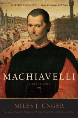 book cover for Machiavelli: A Biography