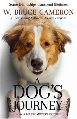 A Dogs Journey A Novel By W Bruce Cameron