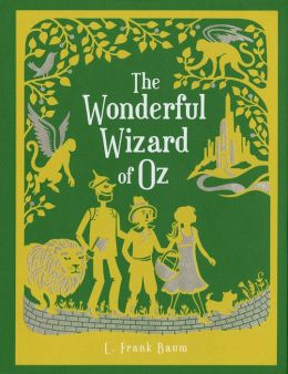 The Wonderful Wizard of Oz by L. Frank Baum ...