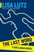 The Last Word: A Spellman Novel