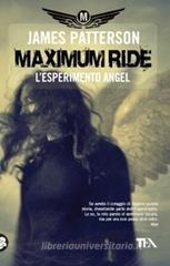 Lesperimento Angel (Patterson) Pensavo fosse un libro parecchio diverso. Libro per ragazzi, scritto in modo semplice. Protagonisti che non colpiscono particolarmente, e vocina nella testa a fare da deus ex-machina (se ricordo bene). Non mi è piaciuto, affatto.