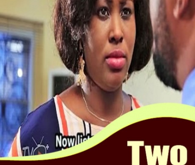 Two Sides Of A Coin Nigerian Movie Naijapals