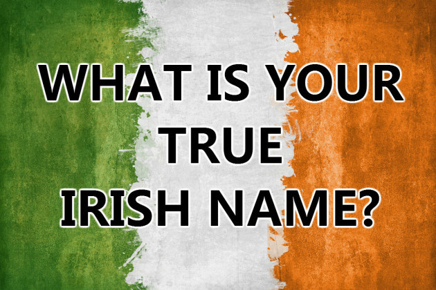What Is Your True Irish Name  The Daily Edge