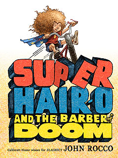 Super Hair-O and the Barber of Doom book