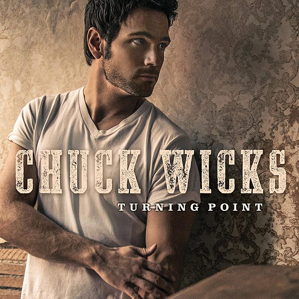 Chuck Wicks Is Back with a New Single: 'This Has Been a Long Time Coming'  Country, Chuck Wicks